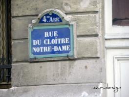 Rue du Cloitre Notre-Dame - Paris, France, 2010